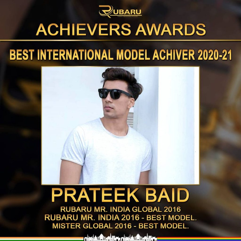 Prateek Baid was honored with Best International Model award at the Achievers Awards 2020-2021, held in Goa.